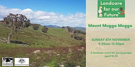 Landcare for our Future at Mt Mugga Mugga tickets