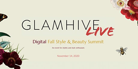 Glamhive LIVE - Digital Fall Style & Beauty Summit 2020 tickets