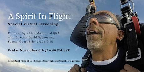 Special Virtual Screening: A SPIRIT IN FLIGHT tickets