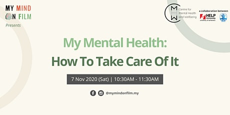 My Mental Health: How To Take Care Of It tickets