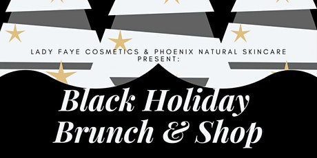 Black Holiday Brunch & Shop! tickets