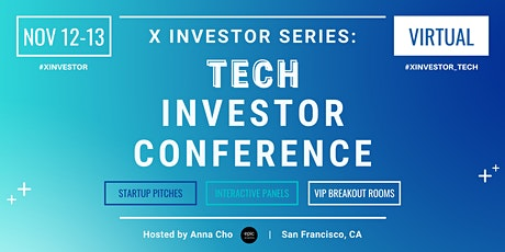 X Investor Series: Tech Investor Conference (On Zoom) tickets