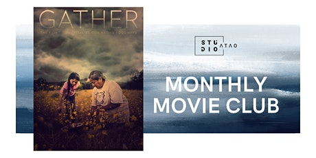 Studio ATAO Monthly Movie Discussion: Gather tickets