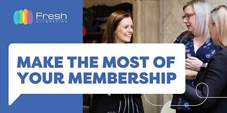 Make the Most of your Membership (members only) tickets
