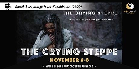 AWFF Sneak Screenings - The Crying Steppe tickets