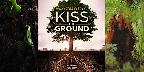 Soil EcoHeroes Kiss The Ground movie screening tickets