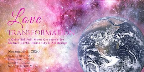 Love Transformation Full Moon Ceremony tickets