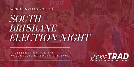 South Brisbane Campaign - Election Night tickets