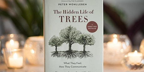 Book Review & Discussion : The Hidden Life Of Trees tickets