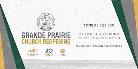 Grande Prairie Church Reopening tickets