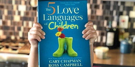Book Review & Discussion :  The 5 Love Languages of Children tickets