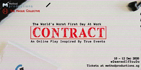CONTRACT [ An Online Play - LIVE ] tickets