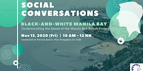 Social Conversations: Manila Bay Rehab Project tickets