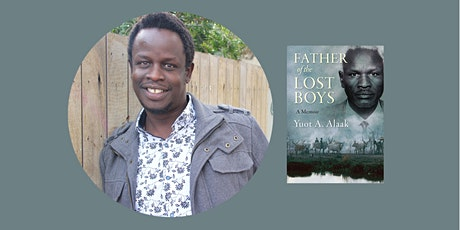 Father of the Lost Boys by Yuot A. Alaak tickets