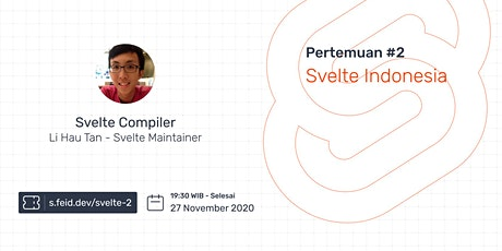Svelte Indonesia Meetup #2: Svelte Compiler tickets