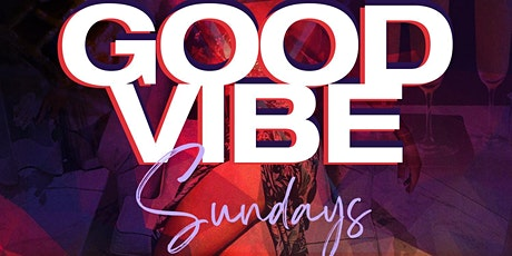 GOOD VIBE SUNDAYS @ 5th & Madison tickets