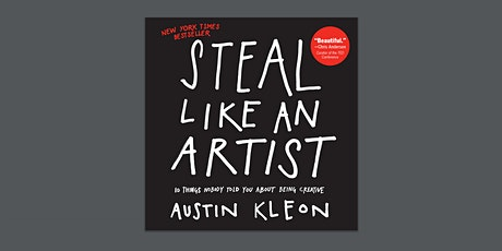 Book Review & Discussion : Steal Like an Artist tickets