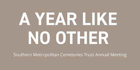Southern Metropolitan Cemeteries Trust 2020 Online Annual Meeting tickets