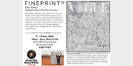 HOPE, FINEPRINT co Drummoyne brings Betty Muffler & VOGUE to NAIDOC week tickets