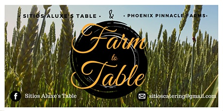 Farm to Table POP UP Dinner tickets