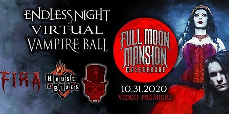 "Endless Night: Virtual Vampire Ball 2020 ""Full Moon Masquerade"" tickets"