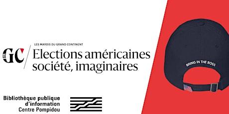 Soirée spéciale | Les élections et les imaginaires américains billets