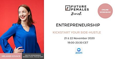 Kickstart your Side-Hustle tickets