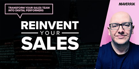 REINVENT YOUR SALES: Transform your sales team into digital performers tickets