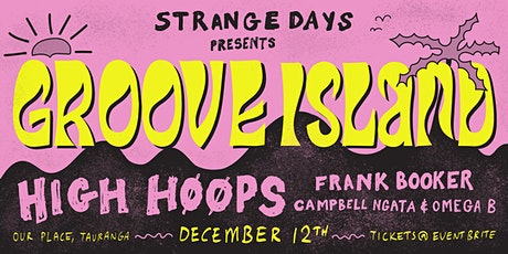 Strange Days presents Groove Island tickets