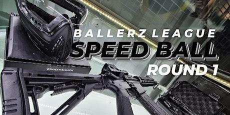 BALLERZ LEAGUE - SPEED BALL - R1 tickets