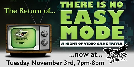 There Is No Easy Mode: A Night of Video Game Trivia tickets