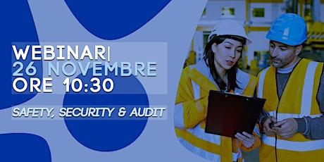 Safety, Security & Audit: certificazioni, qualità, sicurezza sul lavoro biglietti