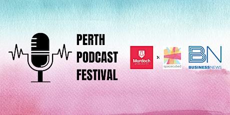 Perth Podcast Festival! tickets