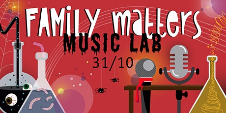 Family Matters Music Lab (Halloween Edition) entradas