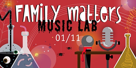 Family Matters Music Lab (Halloween Edition) tickets