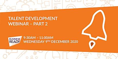Talent Development Webinar - Part 2 tickets