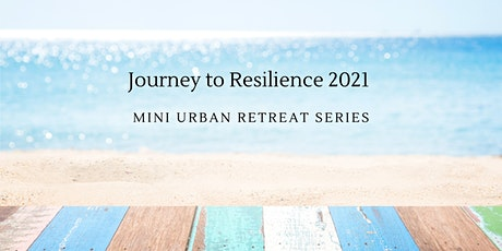 Journey to Resilience Series 2021 tickets