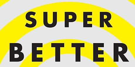 Book Review & Discussion : SuperBetter tickets