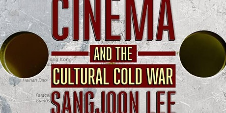 Southeast Asian Film Festival, US Cultural Diplomacy, and the Cold War tickets