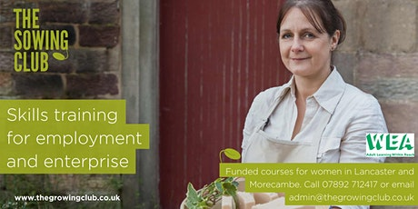 The Sowing Club - Employment and enterprise skills training for women tickets