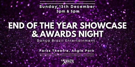 Danca Brazil End of Year Showcase & Awards Night! tickets