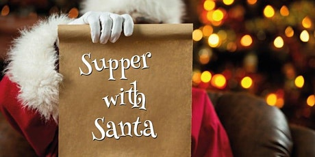 Supper with Santa and his Elves tickets