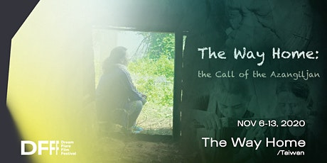 DFFF 2020 - The Way Home: The Call of the Azangiljan tickets