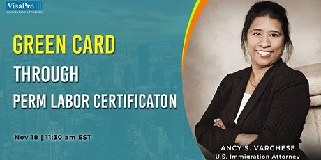 PERM Labor Certification Process - Everything You Need To Know! tickets
