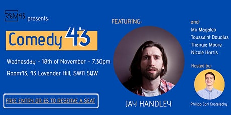 Comedy 43 - 18th of November tickets