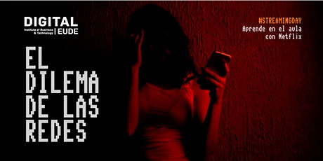 "Streaming Day | Documental ""El dilema de las redes"" entradas"