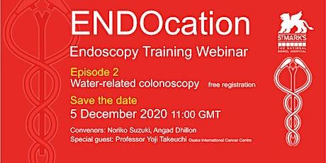 ENDOcation Endoscopy Webinar: Water-related colonoscopy tickets