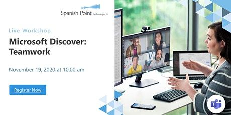 Microsoft Discover: Teamwork by Spanish Point tickets