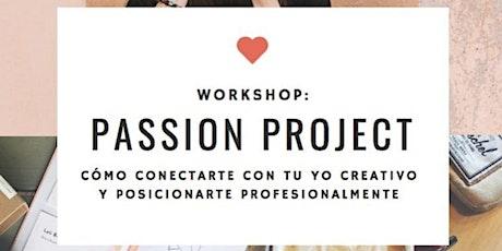 Passion Projects workshop - sábados 14 y 21 de noviembre, 10.30  a 12 hs boletos