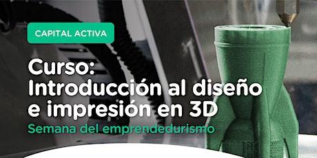 INTREODUCCIÓN AL DISEÑO E IMPRESIÓN EN 3D entradas